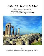 Greek Grammar That Makes Sense to English Speakers