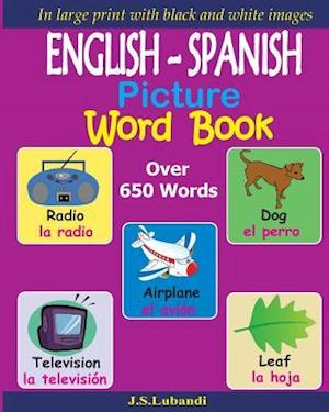 Bog, paperback English - Spanish Picture Word Book (Black and White) af J. S. Lubandi