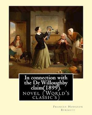 In Connection with the de Willoughby Claim(1899).by