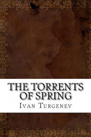 Bog, paperback The Torrents of Spring af Ivan Sergeyevich Turgenev