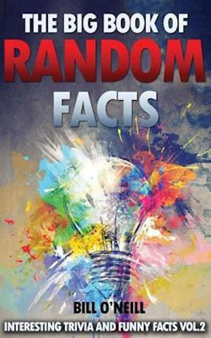 The Big Book of Random Facts Volume 2
