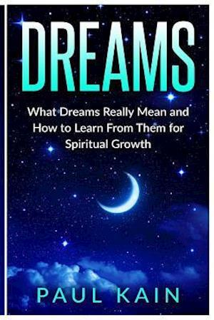 Bog, paperback Dreams af Paul Kain