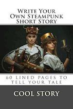 Write Your Own Steampunk Short Story