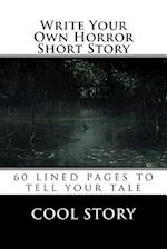 Write Your Own Horror Short Story