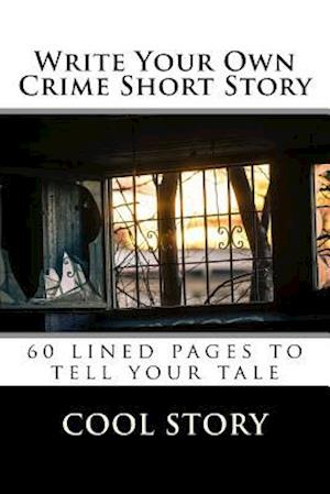 Bog, paperback Write Your Own Crime Short Story af Cool Story