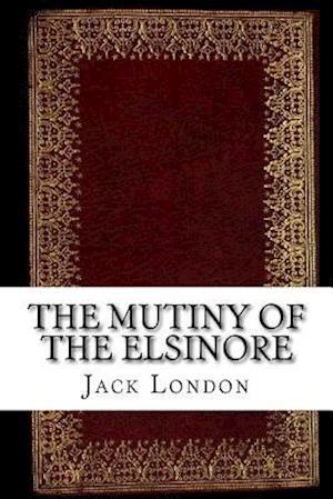 Bog, paperback The Mutiny of the Elsinore af Jack London