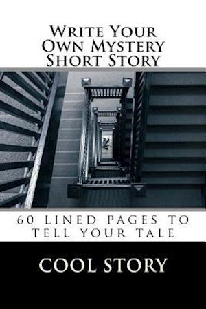 Bog, paperback Write Your Own Mystery Short Story af Cool Story
