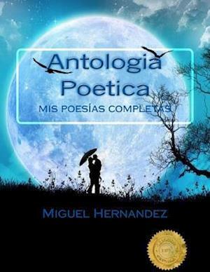 Bog, paperback Antologia Poetica af Miguel Hernandez