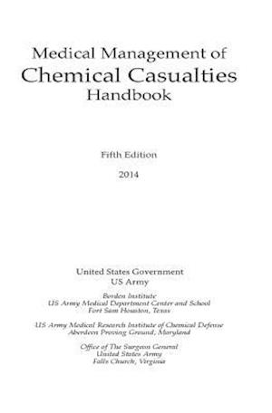 Bog, paperback Medical Management of Chemical Casualties Handbook af United States Government Us Army