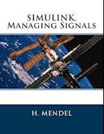 Simulink. Managing Signals af H. Mendel
