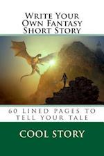 Write Your Own Fantasy Short Story