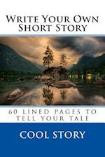 Write Your Own Short Story