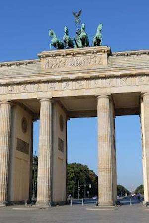 Bog, paperback The Brandenburg Gate in Berlin, Germany af Unique Journal