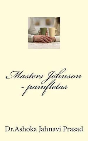 Bog, paperback Masters Johnson Terapija - Pamfletas af Dr Ashoka Jahnavi Prasad