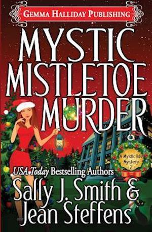 Bog, paperback Mystic Mistletoe Murder af Sally J. Smith, Jean Steffens