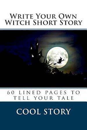 Bog, paperback Write Your Own Witch Short Story af Cool Story