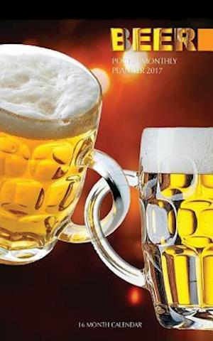 Bog, paperback Beer Pocket Monthly Planner 2017 af David Mann