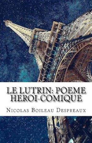 Bog, paperback Le Lutrin af Nicolas Boileau Despreaux