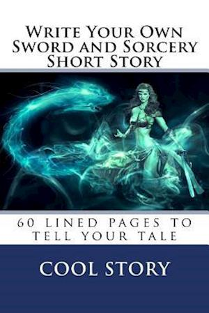 Write Your Own Sword and Sorcery Short Story