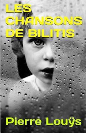 Bog, paperback Les Chansons de Bilitis af Pierre Louys