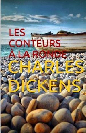 Bog, paperback Les Conteurs a la Ronde af Charles Dickens