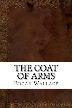 Bog, paperback The Coat of Arms af Edgar Wallace