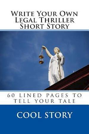 Bog, paperback Write Your Own Legal Thriller Short Story af Cool Story