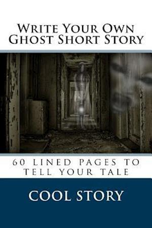 Bog, paperback Write Your Own Ghost Short Story af Cool Story