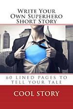Write Your Own Superhero Short Story