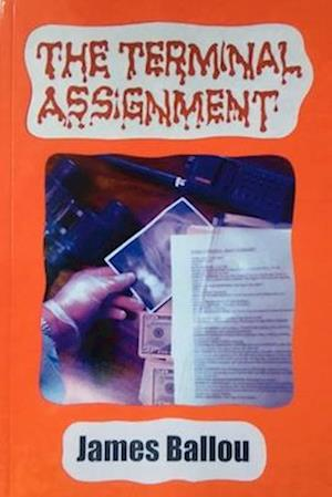 Bog, paperback The Terminal Assignment af James Ballou