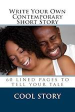 Write Your Own Contemporary Short Story