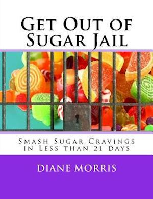 Get Out of Sugar Jail