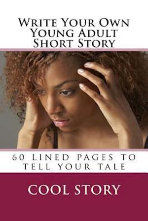 Write Your Own Young Adult Short Story