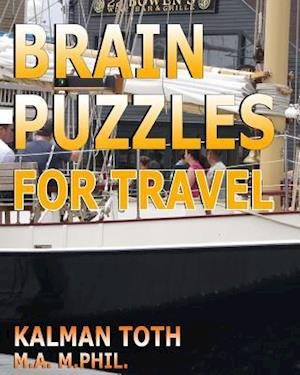 Bog, paperback Brain Puzzles for Travel af Kalman Toth M. a. M. Phil