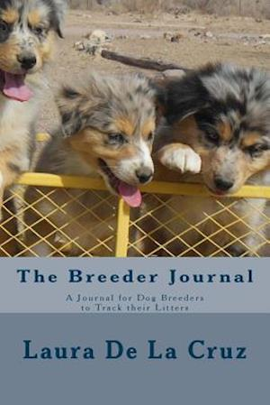 Bog, paperback The Breeder Journal af Laura K. De La Cruz