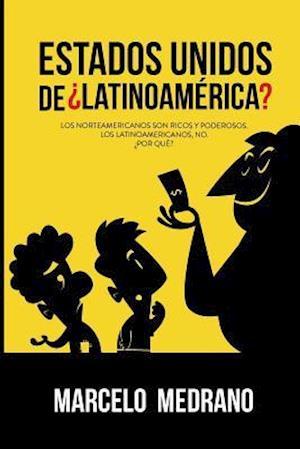Bog, paperback Estados Unidos de Latinoamerica? af Marcelo Medrano
