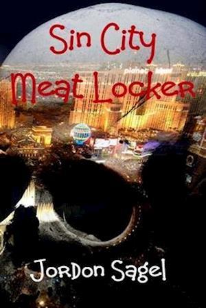 Bog, paperback Sin City Meat Locker af Jordon N. Sagel