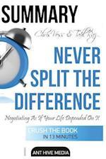 Summary Chris Voss & Tahl Raz's Never Split the Difference