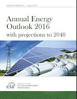 Annual Energy Outlook 2016 with Projections to 2040 af Us Energy Information Administration