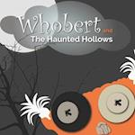 Whobert and the Haunted Hollows