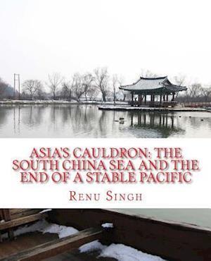 Bog, paperback Asia's Cauldron af Renu Singh