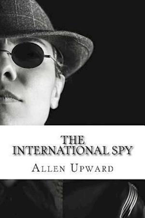 Bog, paperback The International Spy af Allen Upward