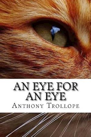 Bog, paperback An Eye for an Eye af Trollope Anthony