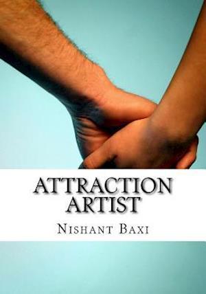 Bog, paperback Attraction Artist af MR Nishant K. Baxi