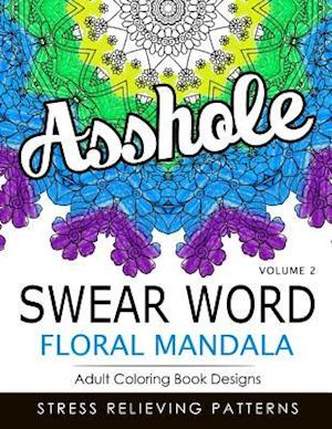 Swear Word Floral Mandala Vol.2