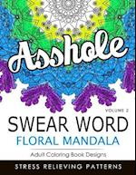 Swear Word Floral Mandala Vol.2 af Indy Style