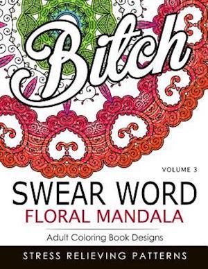 Bog, paperback Swear Word Floral Mandala Vol.3 af Indy Style