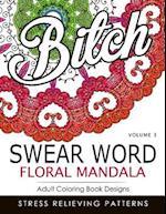 Swear Word Floral Mandala Vol.3