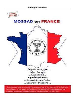 Bog, paperback Mossad En France af Philippe Gourmet
