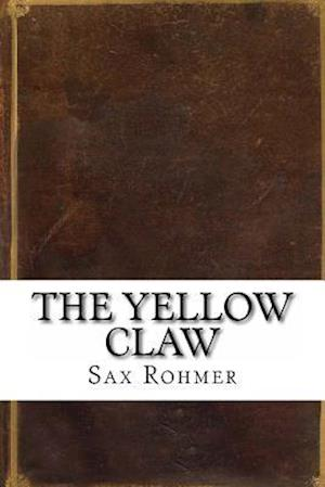 Bog, paperback The Yellow Claw af Sax Rohmer